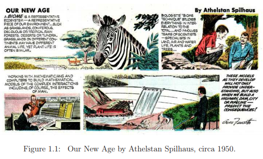 Figure 1.1: Our New Age by Athelstan Spilhaus, circa 1950.